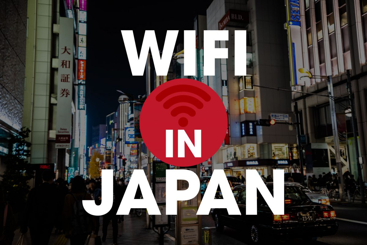 What Are the Best Data Sims, Pocket Wifi and Public Wifi in Japan