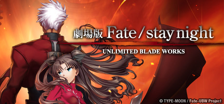 Fate Unilimited Blade Works